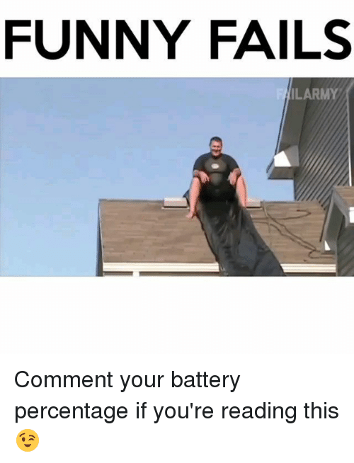 FUNNY FAILS ILARMY Comment Your Battery Percentage if You ...