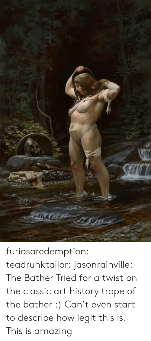 Tumblr, Blog, and History: furiosaredemption: teadrunktailor:  jasonrainville:  The Bather Tried for a twist on the classic art history trope of the bather :)  Can't even start to describe how legit this is.   This is amazing