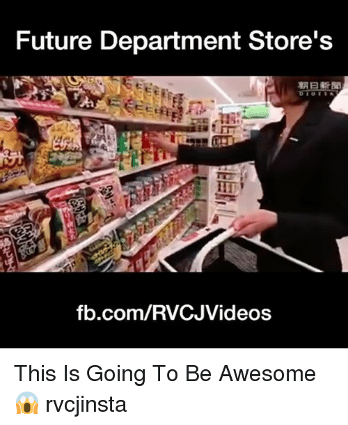 departed: Future Department Store's  fb.com/RVCJVideos This Is Going To Be Awesome 😱 rvcjinsta