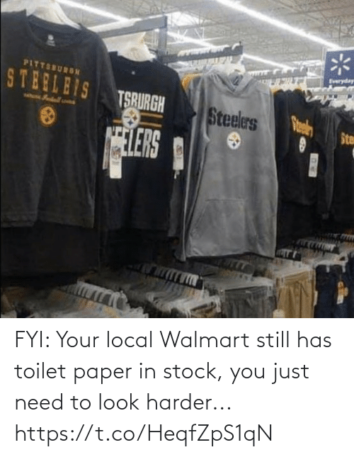 Just Need: FYI: Your local Walmart still has toilet paper in stock, you just need to look harder... https://t.co/HeqfZpS1qN