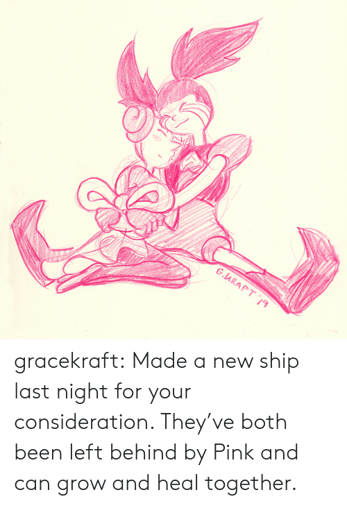 Left Behind: G.ARAFT19 gracekraft:  Made a new ship last night for your consideration. They've both been left behind by Pink and can grow and heal together.