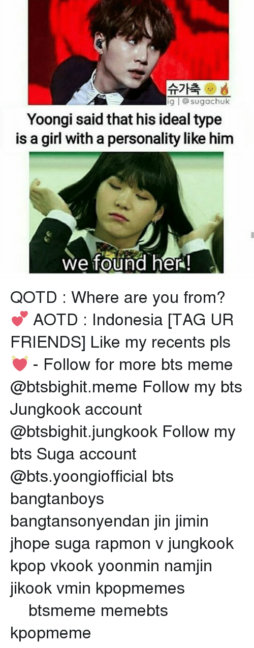 Namjin: g l sugachuk  Yoongi said that his ideal type  is a girl with a personality like him  we found her! QOTD : Where are you from?💕 AOTD : Indonesia [TAG UR FRIENDS] Like my recents pls 💓 - Follow for more bts meme @btsbighit.meme Follow my bts Jungkook account @btsbighit.jungkook Follow my bts Suga account @bts.yoongiofficial bts bangtanboys bangtansonyendan jin jimin jhope suga rapmon v jungkook kpop vkook yoonmin namjin jikook vmin kpopmemes 슈가 방탄소년단 뷔 정국 호석 진 지민 남준 btsmeme memebts kpopmeme