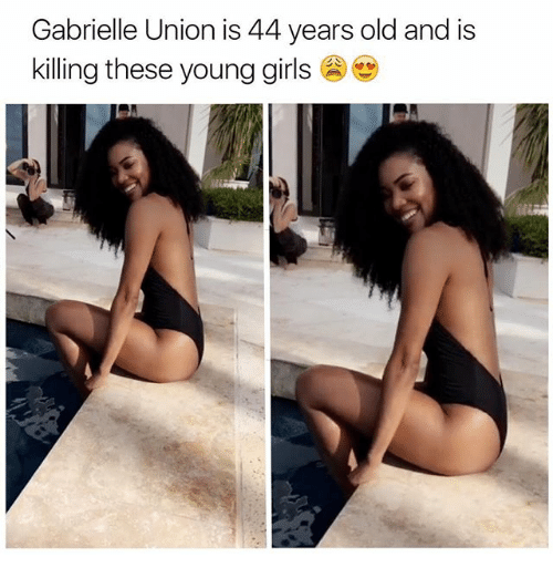 Gabrielle Union: Gabrielle Union is 44 years old and is  killing these young girls