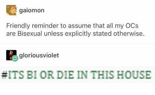 ocs: gaiomon  Friendly reminder to assume that all my OCs  are Bisexual unless explicitly stated otherwise  gloriousviolet  #ITS BI OR DIE IN THIS HOUSE
