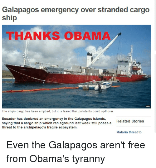 galapagos emergency over stranded cargo ship thanks obama the ships 2670217 search fragile memes on me me,Cargo Ship Meme