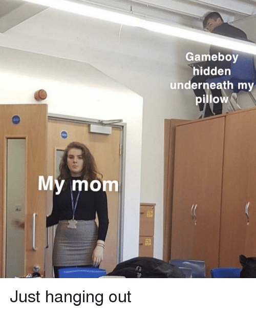 gameboy: Gameboy  hidden  underneath my  pillow  y mom Just hanging out