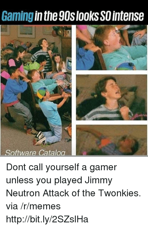 jimmy neutron: Gaming in the 90slooksSO intense Dont call yourself a gamer unless you played Jimmy Neutron Attack of the Twonkies. via /r/memes http://bit.ly/2SZslHa