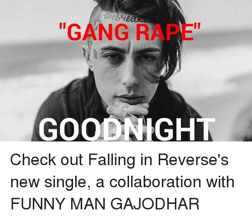 gang rape goodnight check out falling in reverses new single 1035380 gang rape goodnight check out falling in reverse's new single a