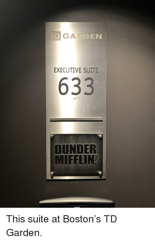 td garden: GAR  DEN  EXECUTIVE SUITE  633  DUNDER  MIFFLIN  192168.95.125