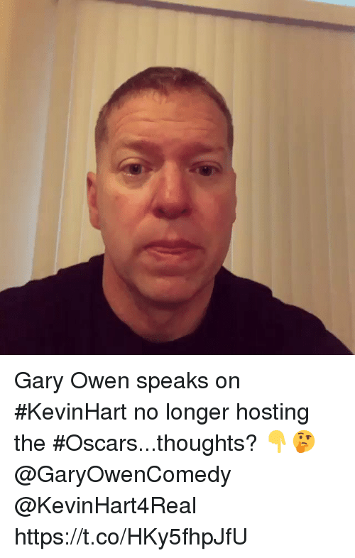 hosting: Gary Owen speaks on #KevinHart no longer hosting the #Oscars...thoughts? 👇🤔 @GaryOwenComedy @KevinHart4Real https://t.co/HKy5fhpJfU