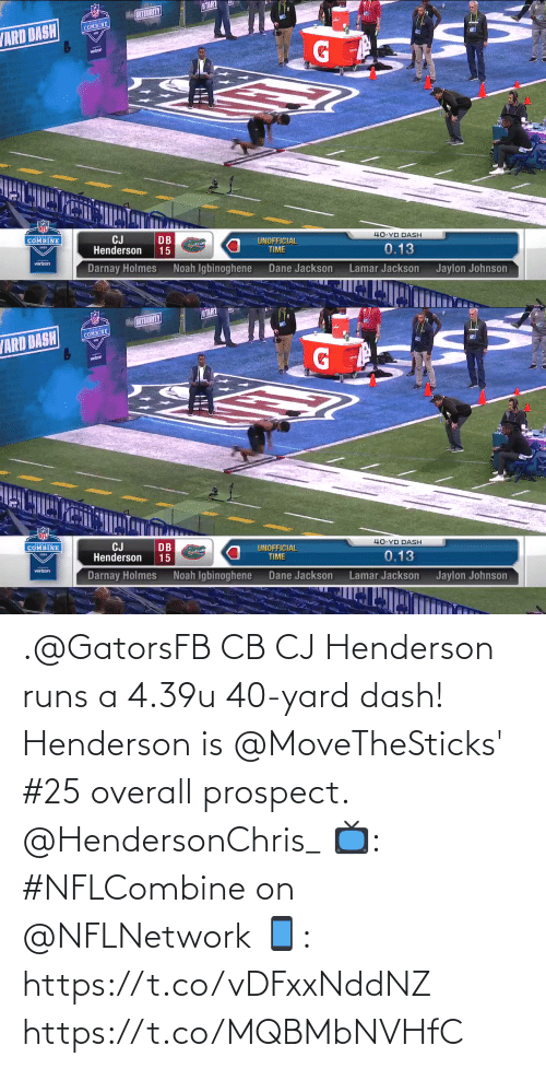 yard: .@GatorsFB CB CJ Henderson runs a 4.39u 40-yard dash!  Henderson is @MoveTheSticks' #25 overall prospect. @HendersonChris_  📺: #NFLCombine on @NFLNetwork 📱: https://t.co/vDFxxNddNZ https://t.co/MQBMbNVHfC