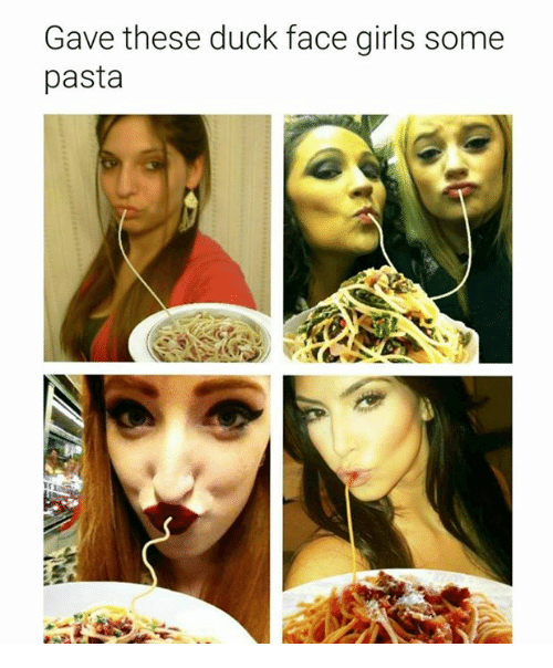 Duck Face: Gave these duck face girls some  pasta