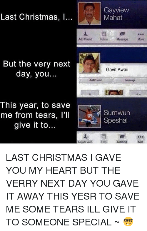 christmas memes and heart gay view last christmas l - Last Christmas I Gave You My Heart