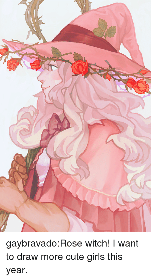 cute girls: gaybravado:Rose witch! I want to draw more cute girls this year.