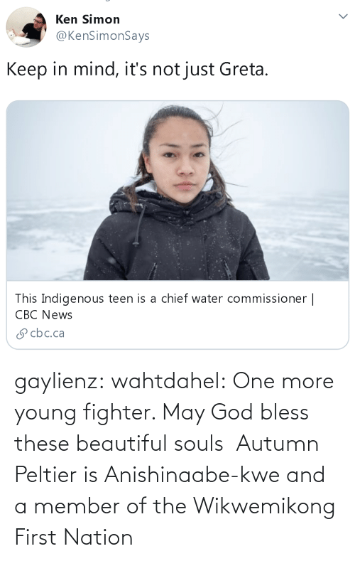 fighter: gaylienz: wahtdahel:   One more young fighter. May God bless these beautiful souls    Autumn Peltier is Anishinaabe-kwe and a member of the Wikwemikong First Nation
