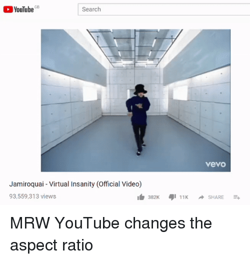 Mrw, youtube.com, and Search: GB  YouTube8  Search  vevo  Jamiroquai - Virtual Insanity (Official Video)  93,559,313 views  白382K ауі 11K → SHARE