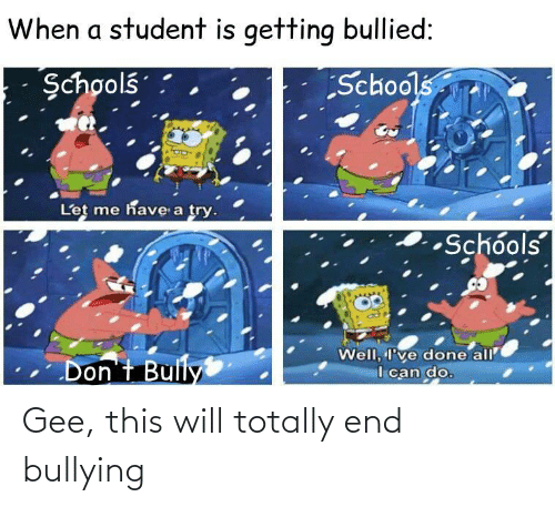 bullying: Gee, this will totally end bullying