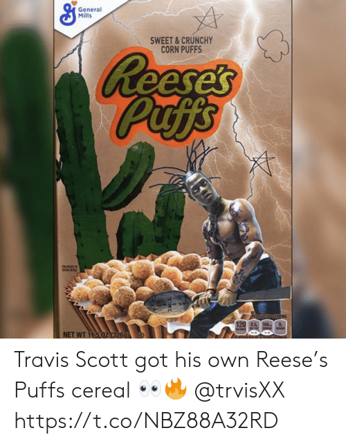 Reese: General  Mills  SWEET&CRUNCHY  CORN PUFFS  Reese's  Puffs  INGS  PERTICUPSERVING  120 0.5 160  NET WT 11.5 02 (326g Travis Scott got his own Reese's Puffs cereal 👀🔥 @trvisXX https://t.co/NBZ88A32RD