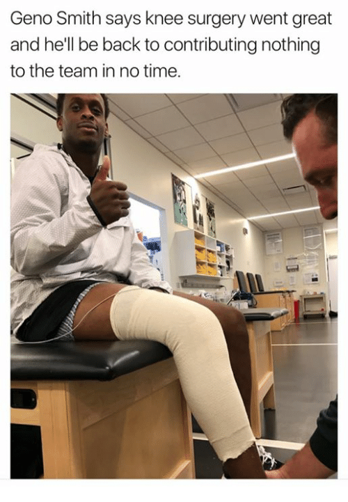 Geno Smith: Geno Smith says knee surgery went great  and he'll be back to contributing nothing  to the team in no time.
