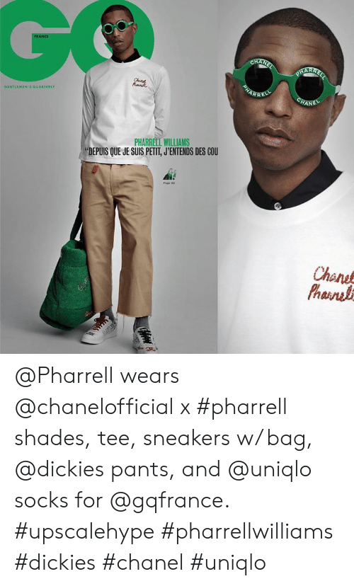 """Pharrell Williams: GENTLEMEN'S OUARTERLY  PHARRELL WILLIAMS  """"DEPUIS QUE JE SUIS PETII, J'ENTENDS DES COU  Chane @Pharrell wears @chanelofficial x #pharrell shades, tee, sneakers w/ bag, @dickies pants, and @uniqlo socks for @gqfrance. #upscalehype #pharrellwilliams #dickies #chanel #uniqlo"""