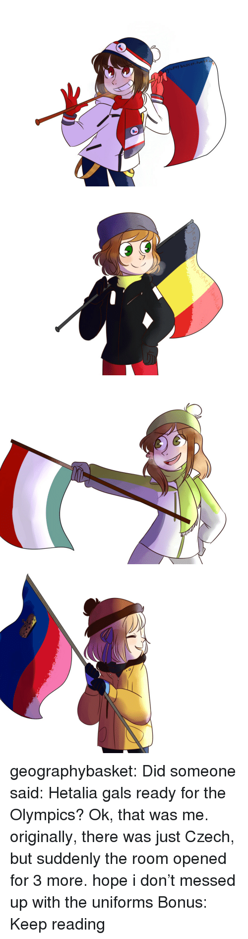 the olympics: geographybasket:  Did someone said: Hetalia gals ready for the Olympics? Ok, that was me. originally, there was just Czech, butsuddenlythe room opened for 3 more. hope i don't messed up with the uniforms Bonus: Keep reading