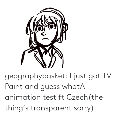 Animation: geographybasket:  I just got TV Paint and guess whatA animation test ft Czech(the thing's transparent sorry)