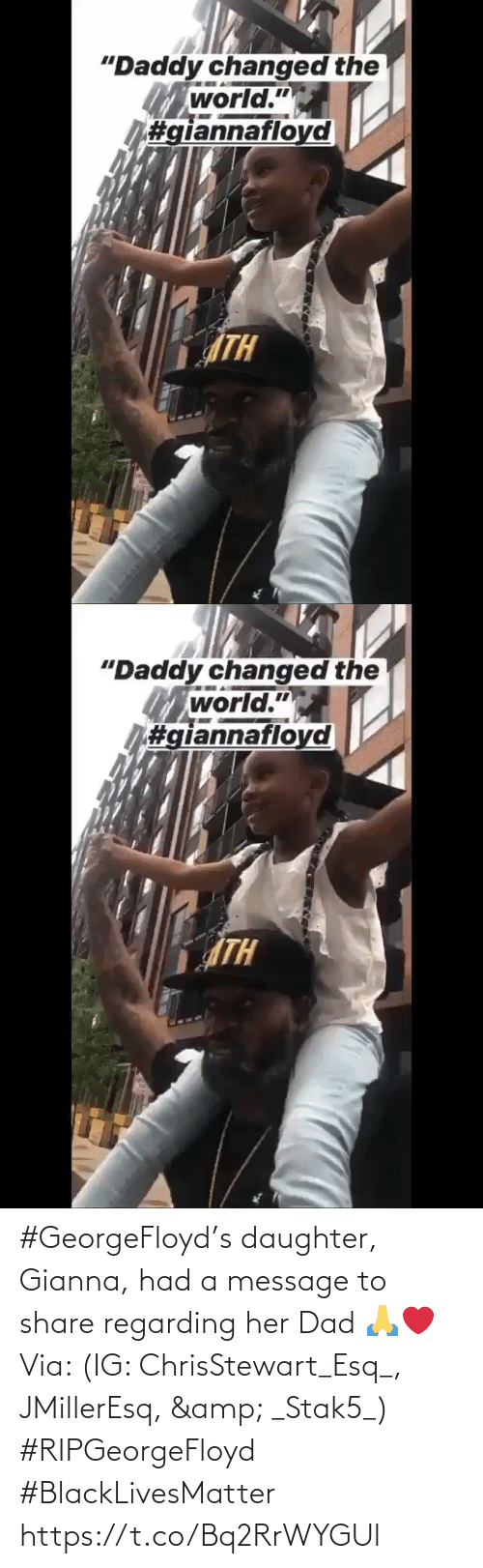 Dad: #GeorgeFloyd's daughter, Gianna, had a message to share regarding her Dad 🙏❤️ Via: (IG: ChrisStewart_Esq_, JMillerEsq, & _Stak5_) #RIPGeorgeFloyd #BlackLivesMatter https://t.co/Bq2RrWYGUl