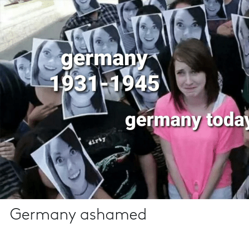 ashamed: Germany ashamed