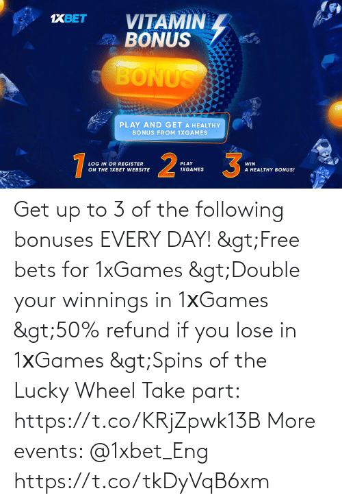 The Following: Get up to 3 of the following bonuses EVERY DAY!  >Free bets for 1xGames >Double your winnings in 1хGames >50% refund if you lose in 1хGames >Spins of the Lucky Wheel  Take part: https://t.co/KRjZpwk13B  More events: @1xbet_Eng https://t.co/tkDyVqB6xm