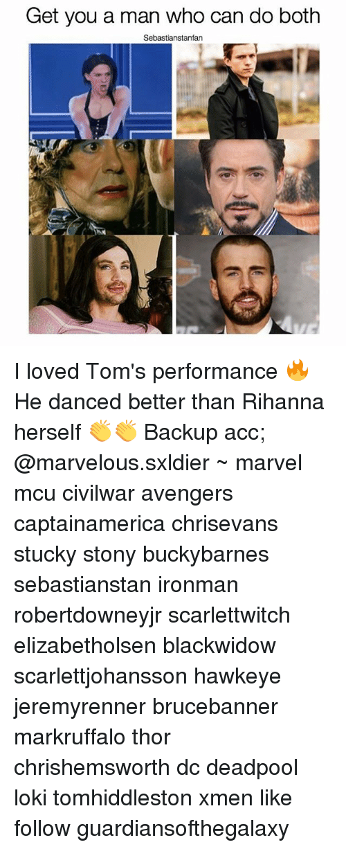 Memes, Rihanna, and Deadpool: Get you a man who can do both  Sebastianstanfan I loved Tom's performance 🔥 He danced better than Rihanna herself 👏👏 Backup acc; @marvelous.sxldier ~ marvel mcu civilwar avengers captainamerica chrisevans stucky stony buckybarnes sebastianstan ironman robertdowneyjr scarlettwitch elizabetholsen blackwidow scarlettjohansson hawkeye jeremyrenner brucebanner markruffalo thor chrishemsworth dc deadpool loki tomhiddleston xmen like follow guardiansofthegalaxy