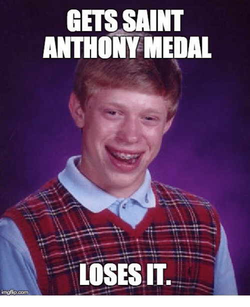 Catholic, Com, and Saint: GETS SAINT  ANTHONY MEDAL  LOSES  IT  mgfip.com