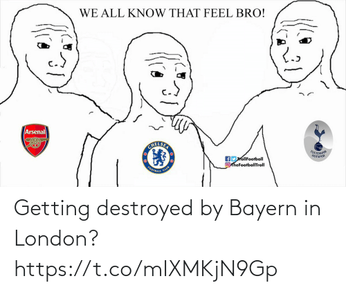 Bayern: Getting destroyed by Bayern in London? https://t.co/mIXMKjN9Gp
