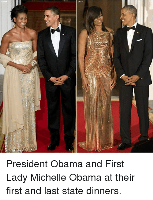 Memes, Michelle Obama, and Obama: GETTY  A President Obama and First Lady Michelle Obama at their first and last state dinners.