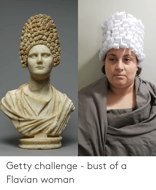 bust: Getty challenge - bust of a Flavian woman
