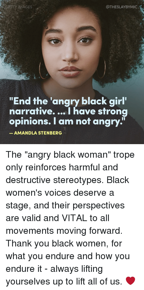 GETTY IMAGES THESLAYBYMIC End the Angry Black Girl ...
