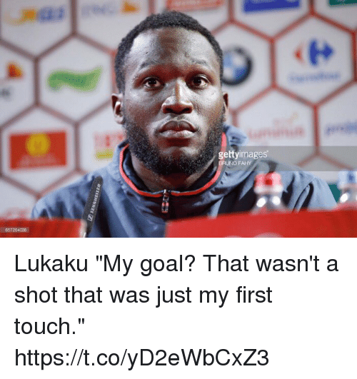 """Soccer, Goal, and Touch: gettyimages  FAHY  657254008 Lukaku """"My goal? That wasn't a shot that was just my first touch."""" https://t.co/yD2eWbCxZ3"""