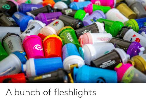 fleshlights: GFUEL  FNNGY FRRR  K  GFUEL  ENERGY FORMULA  GFUBL  MLG  GFUEL A bunch of fleshlights