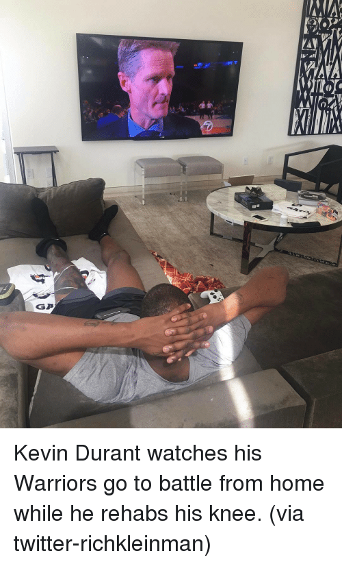 Basketball, Golden State Warriors, and Kevin Durant: GGA Kevin Durant watches his Warriors go to battle from home while he rehabs his knee. (via twitter-richkleinman)