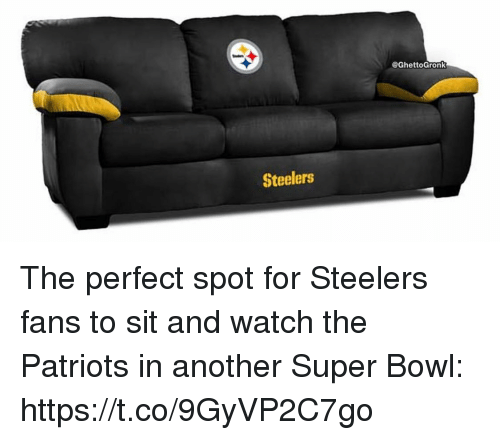 Steelers Fans: @GhettoGron  Steelers The perfect spot for Steelers fans to sit and watch the Patriots in another Super Bowl: https://t.co/9GyVP2C7go