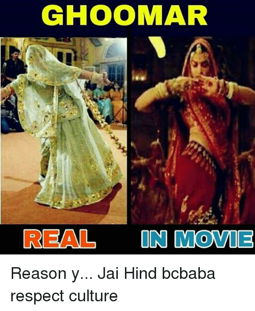 Memes, Respect, and Movie: GHOOMAR  REAL IN MOVIE Reason y... Jai Hind bcbaba respect culture