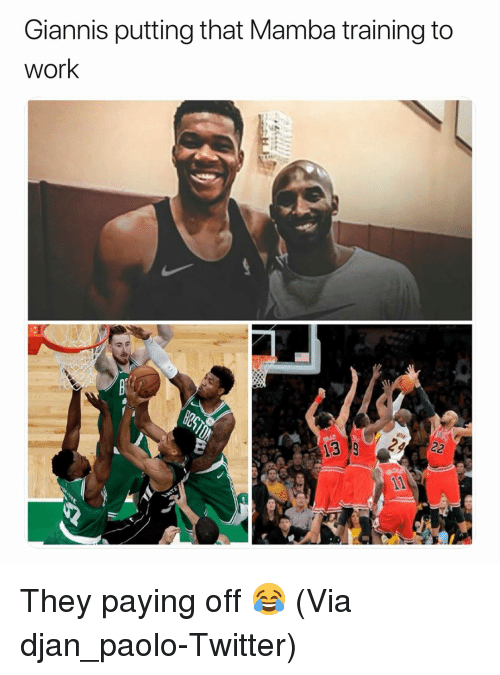 mamba: Giannis putting that Mamba training to  work They paying off 😂 (Via ‪djan_paolo‬-Twitter)
