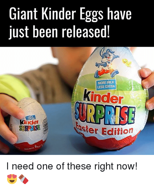 Dank, Giant, and Giants: Giant Kinder Eggs have  just been released!  MORE MILK  LESS COCOA  kinder  kinder  Abster Edition I need one of these right now! 😍🍫
