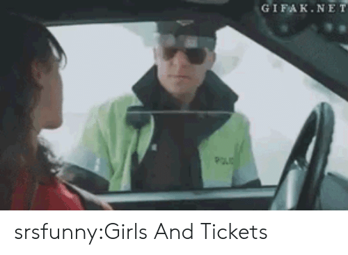 Gifak: GIFAK.NET srsfunny:Girls And Tickets