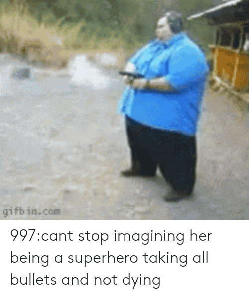 superhero: gifbin.com 997:cant stop imagining her being a superhero taking all bullets and not dying