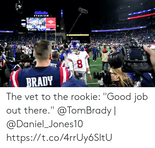 "gillette: Gillette  STADIUM  CROSS  EN75  3  HITE  BRADY The vet to the rookie: ""Good job out there.""  @TomBrady 