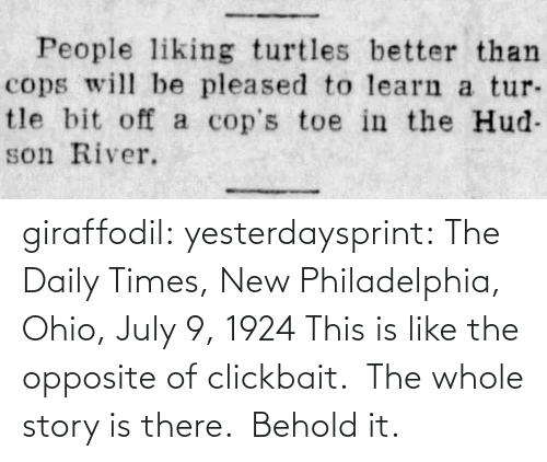 july: giraffodil: yesterdaysprint:   The Daily Times, New Philadelphia, Ohio, July 9, 1924   This is like the opposite of clickbait.  The whole story is there.  Behold it.