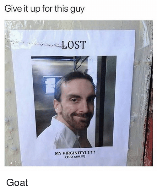 Memes, Goat, and Lost: Give it up for this guy  LOST  (TO A GIRL!I! Goat