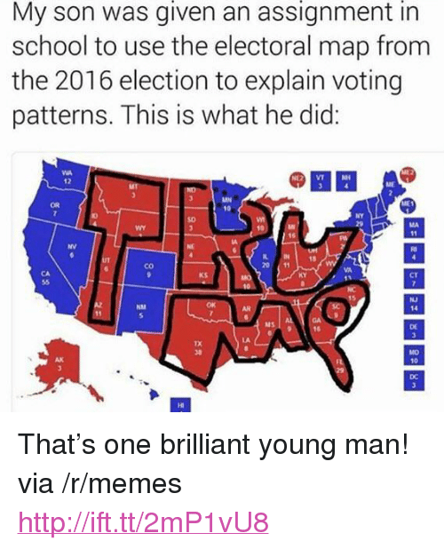 "2016 Election: given  assignment  in  My son was an  school to use the electoral map from  the 2016 election to explain voting  patterns. This is what he did:  @繇묘  OR  NY  SD  NV  IN  20 11  18  co  KS  CT  曰  NJ  14  NM  MS  DE  AK  10  DC  HI <p>That&rsquo;s one brilliant young man! via /r/memes <a href=""http://ift.tt/2mP1vU8"">http://ift.tt/2mP1vU8</a></p>"