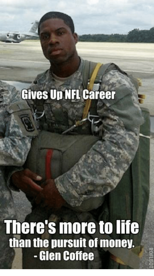 NFL: Gives Up NFL Career  There's more to life  than the pursuit of money.  Glen Coffee