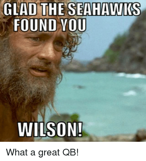 Nfl, Seahawks, and Aed: GLAD THE SEAHAWKS  FOUND YOU  WILSON! What a great QB!